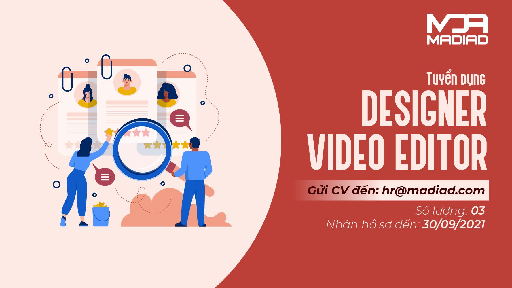 Tuyển dụng nhân viên DESIGNER/VIDEO EDITOR