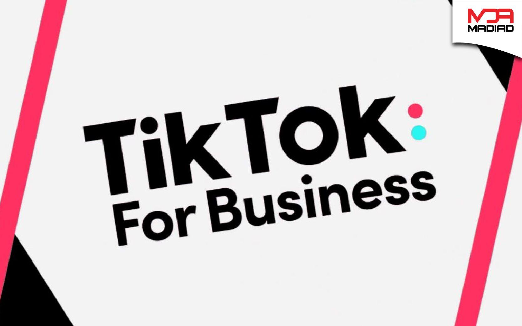 """TikTok ra mắt nền tảng """"TikTok for Business"""""""